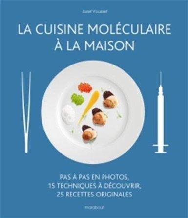 Telecharge la cuisine mol culaire la maison gratuitement - Cuisine moleculaire pdf ...