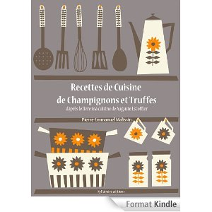 Telecharge recettes de cuisine de champignons et truffes for Auguste escoffier ma cuisine book