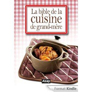 Telecharge la bible de la cuisine de grand m re - Livre de cuisine en ligne ...