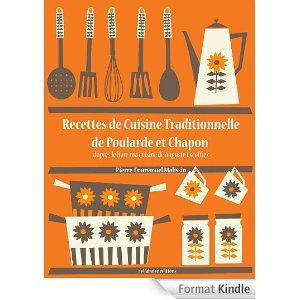 telecharge recettes de cuisine traditionnelle de poularde et chapon la cuisine d 39 auguste. Black Bedroom Furniture Sets. Home Design Ideas