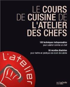 Telecharge le cours de cuisine de l 39 atelier des chefs - Cour de cuisine en ligne ...