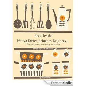 Telecharge recettes de p tes tartes brioches beignets for Auguste escoffier ma cuisine