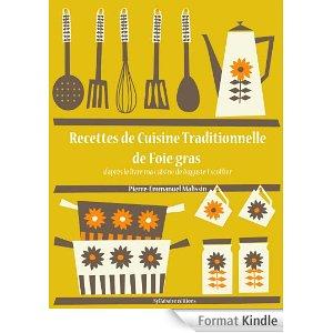 Telecharge recettes de cuisine traditionnelle de foie gras for Auguste escoffier ma cuisine book
